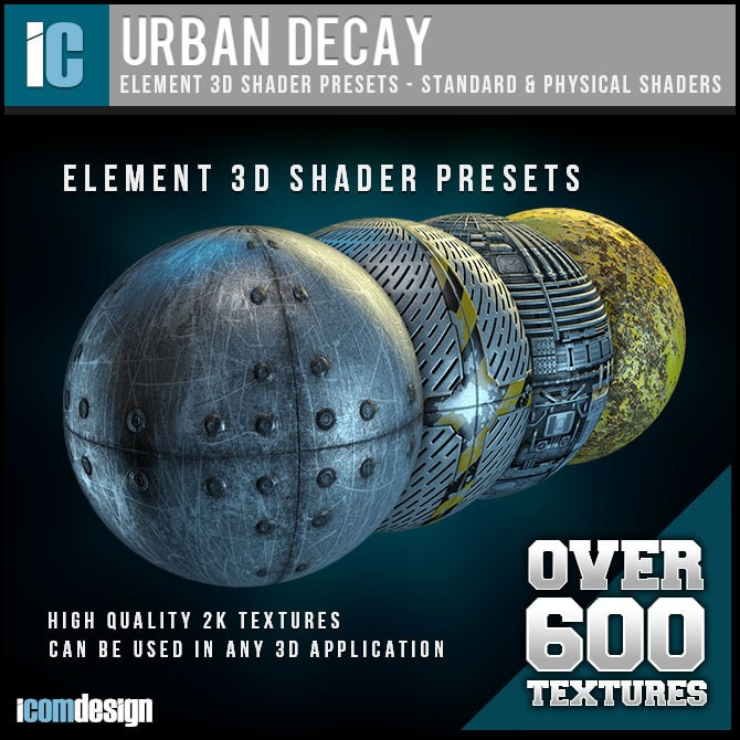 Icomdesign Urban Decay Shader Pack for Element 3D   Download Pirate