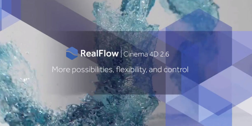 Next Limit RealFlow for Cinema 4D R17 R18 R19 R20 2 6 4 0092 Full